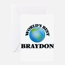World's Best Braydon Greeting Cards