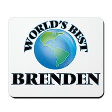 World's Best Brenden Mousepad