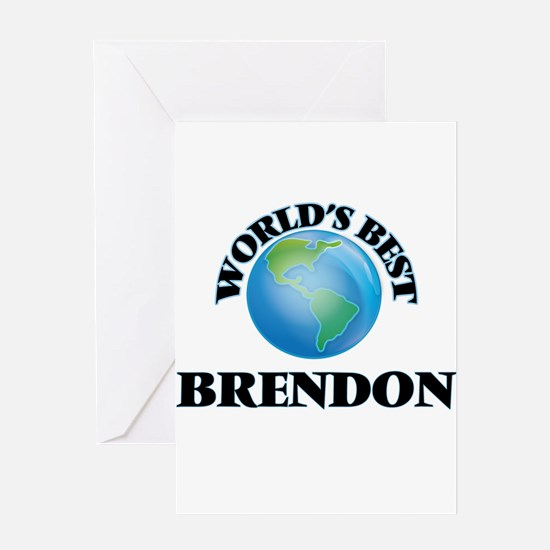 World's Best Brendon Greeting Cards