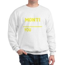 Cool Monty Sweatshirt