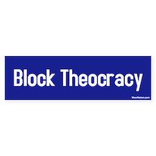 block theocracy Bumper Bumper Sticker