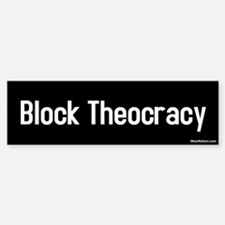 block theocracy Bumper Bumper Bumper Sticker