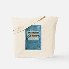 Things thou hast seen Tote Bag