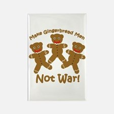 Gingerbread Men Not War Rectangle Magnet