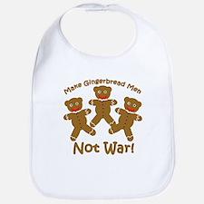 Gingerbread Men Not War Bib