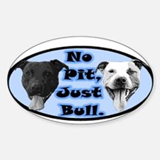 No Pit, Just Bull Oval Decal