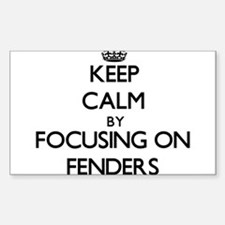 Keep Calm by focusing on Fenders Decal