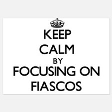 Keep Calm by focusing on Fiascos Invitations