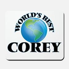 World's Best Corey Mousepad