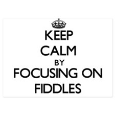 Keep Calm by focusing on Fiddles Invitations