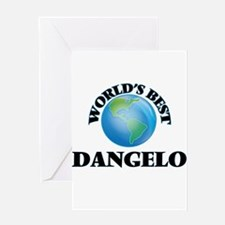 World's Best Dangelo Greeting Cards