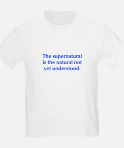 The supernatural is the natural not yet understood