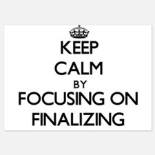 Keep Calm by focusing on Finalizing Invitations