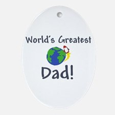 worlds greatest dad Oval Ornament