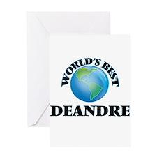 World's Best Deandre Greeting Cards