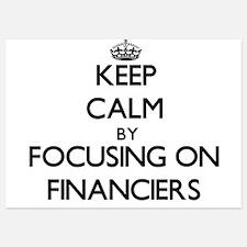 Keep Calm by focusing on Financiers Invitations