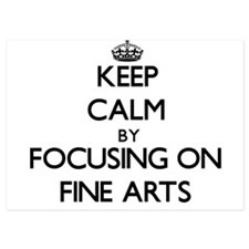 Keep Calm by focusing on Fine Arts Invitations