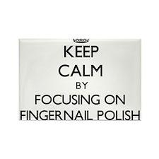 Keep Calm by focusing on Fingernail Polish Magnets