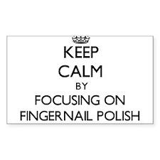 Keep Calm by focusing on Fingernail Polish Decal