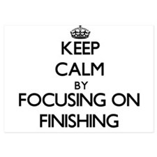 Keep Calm by focusing on Finishing Invitations