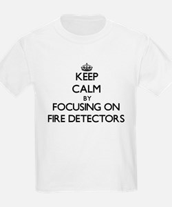 Keep Calm by focusing on Fire Detectors T-Shirt