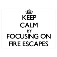 Keep Calm by focusing on Fire Escapes Invitations