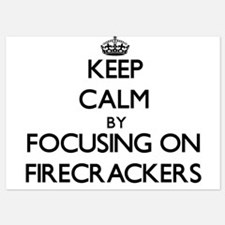 Keep Calm by focusing on Firecrackers Invitations