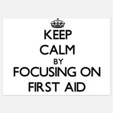 Keep Calm by focusing on First Aid Invitations