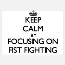 Keep Calm by focusing on Fist Fighting Invitations