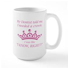 I Needed A Crown Ceramic Mugs