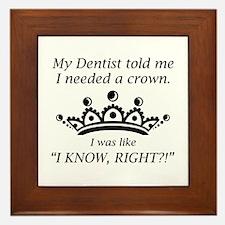 I Needed A Crown Framed Tile