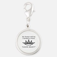 I Needed A Crown Silver Round Charm