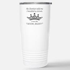 I Needed A Crown Travel Mug