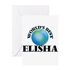 World's Best Elisha Greeting Cards