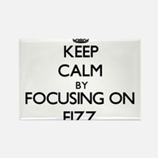 Keep Calm by focusing on Fizz Magnets