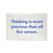 Thinking is more precious than all five senses Mag