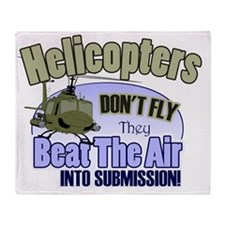 Helicopters Don't Fly Throw Blanket
