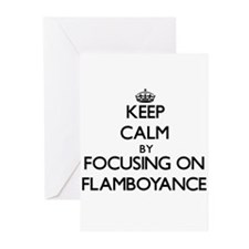 Keep Calm by focusing on Flamboyanc Greeting Cards