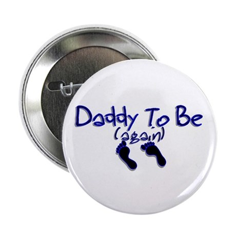 Daddy To Be (again) Button