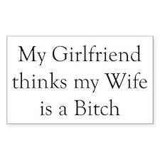 Girlfriend Wife Bitch Rectangle Decal
