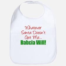 Santa Doesn't Get Me Babcia Bib