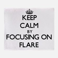 Keep Calm by focusing on Flare Throw Blanket
