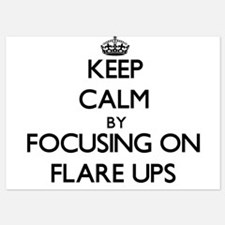 Keep Calm by focusing on Flare Ups Invitations