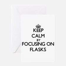 Keep Calm by focusing on Flasks Greeting Cards