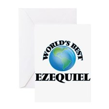 World's Best Ezequiel Greeting Cards