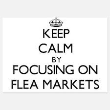Keep Calm by focusing on Flea Markets Invitations