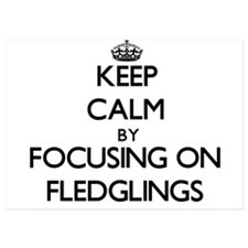 Keep Calm by focusing on Fledglings Invitations