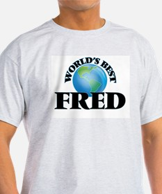 World's Best Fred T-Shirt