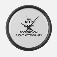 Keep Calm by focusing on Flight A Large Wall Clock