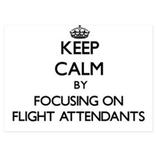 Keep Calm by focusing on Flight Attend Invitations